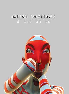 Nataša Teofilović: D IST AN CE : 1995-2016