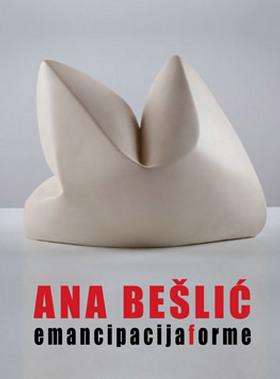 Ana Bešlić | Emancipacija forme