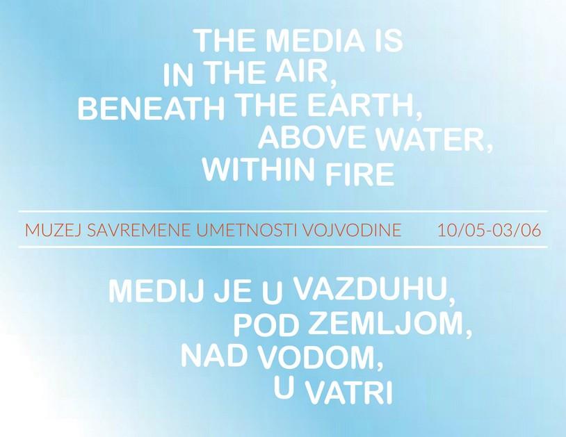 Mediji su u vazduhu, pod zemljom, nad vodom, u vatri