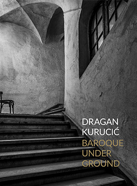 Dragan Kurucić Baroque Underground