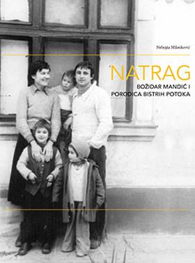 Natrag: Božidar Mandić i Porodica bistrih potoka