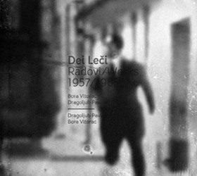 Dei Leči – Radovi: 1957/1965.