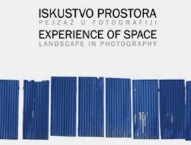 Iskustvo prostora: Pejzaž u fotografiji