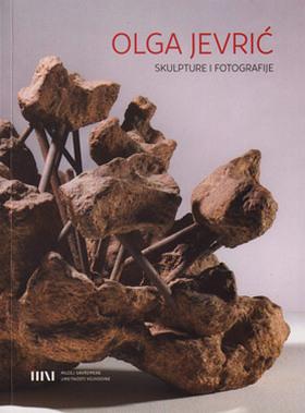 Olga Jevrić: Skulpture i fotografije